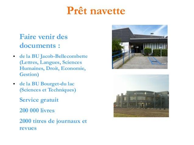 Prêt navette Faire venir des documents : ●  ●  de la BU Jacob-Bellecombette (Lettres, Langues, Sciences Humaines, Droit, E...