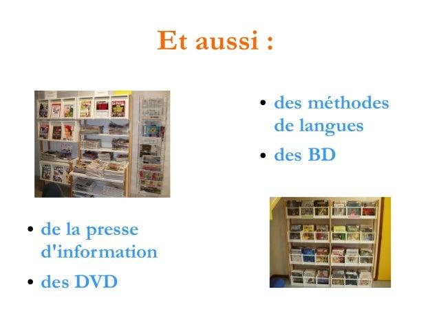 Et aussi : ●  ●  ●  ●  de la presse d'information des DVD  des méthodes de langues des BD