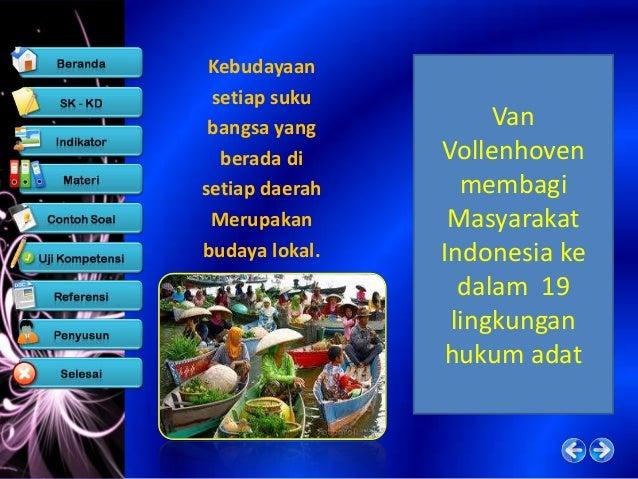 Syarat budaya daerah berfungsi   sebagai budaya Nasional Hasil karya rakyat Indonesia atau hasil  karya zaman lampau yang...