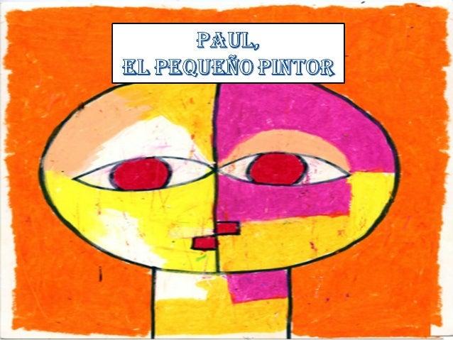 Erase una vez unniño llamado Paulque vivía en Suiza.Paul era un niñomuy alegre al que legustaba mucho lamúsica igual que a...