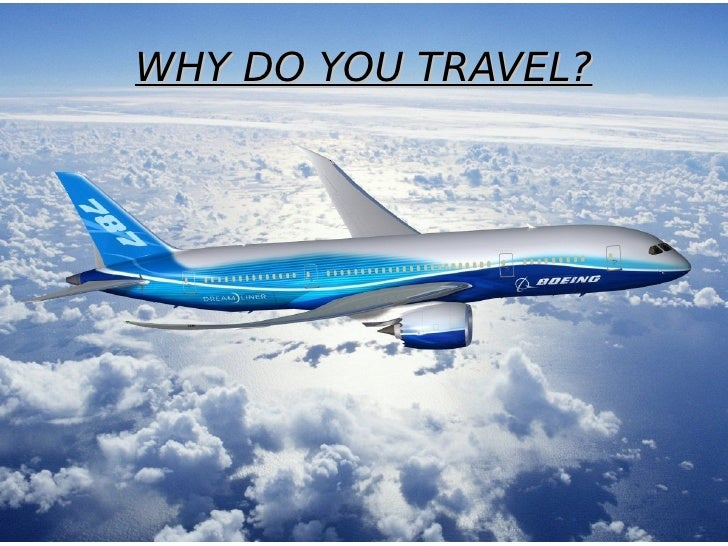 essay about why people travel An essay like this should inspire and teach others be sure to include experiences you made with local culture and people into your essay of travel.