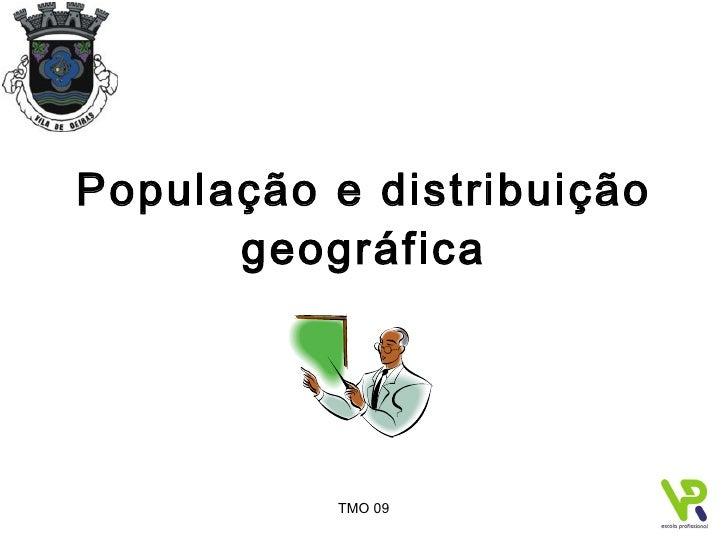 População e distribuição geográfica
