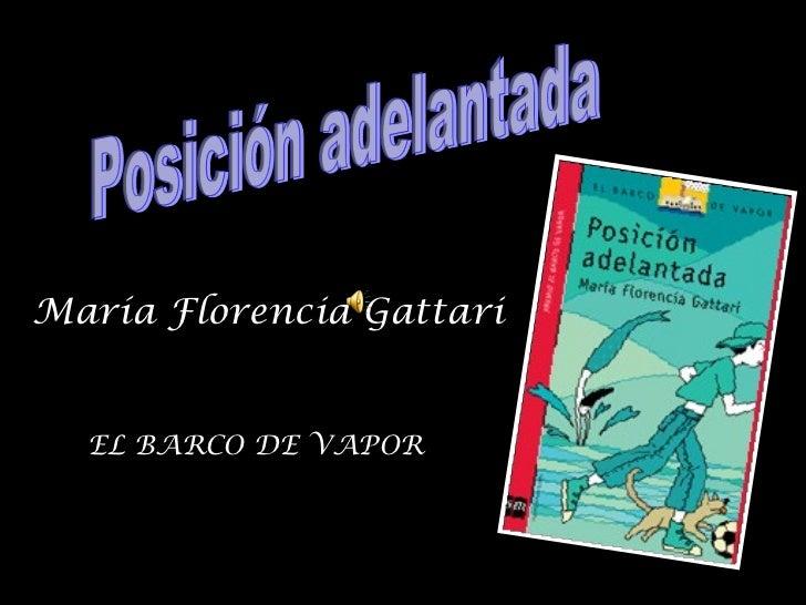 María Florencia Gattari EL   BARCO DE VAPOR Posición adelantada