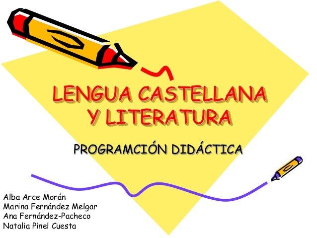 Power point lengua castellana y literatura