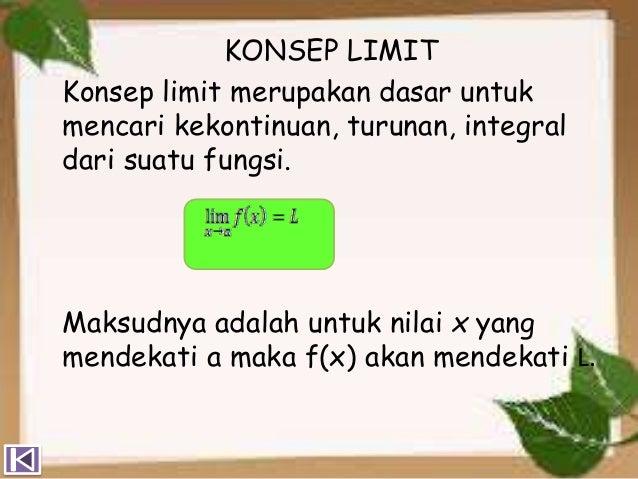 Ppt limit fungsi pada pembelajaran matematika sekolah 2.