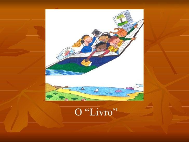 """O """"Livro"""""""