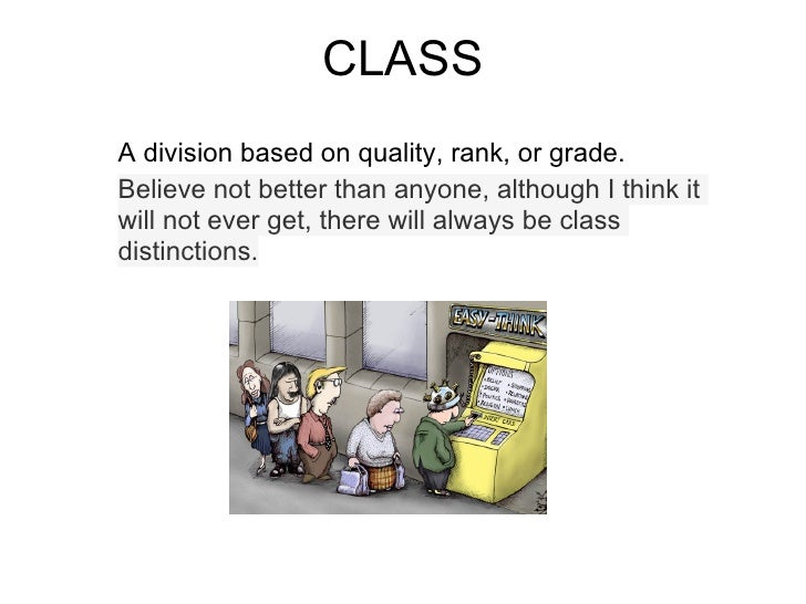 CLASSA division based on quality, rank, or grade.Believe not better than anyone, although I think itwill not ever get, the...