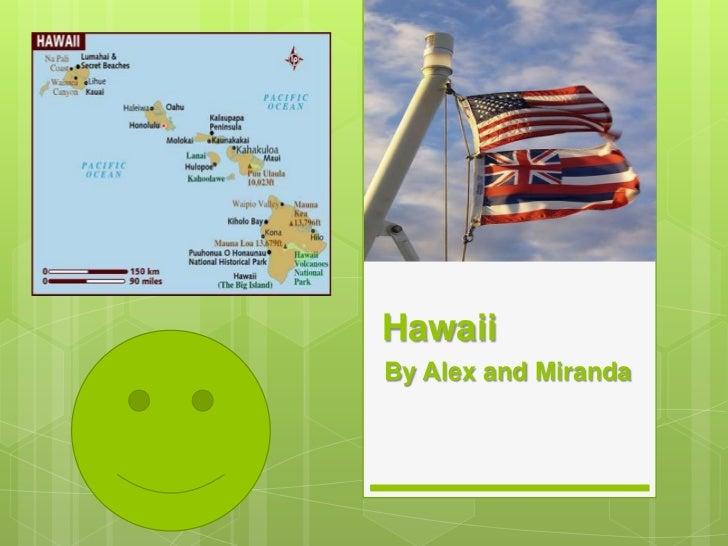 HawaiiBy Alex and Miranda