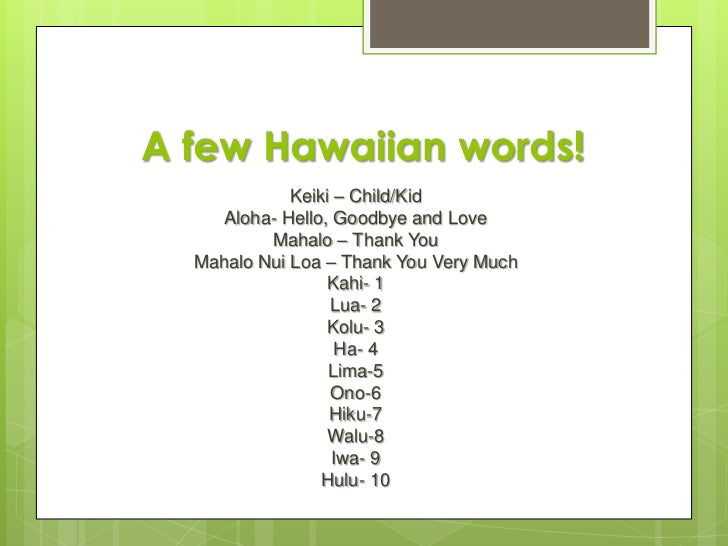 A Few Hawaiian Words