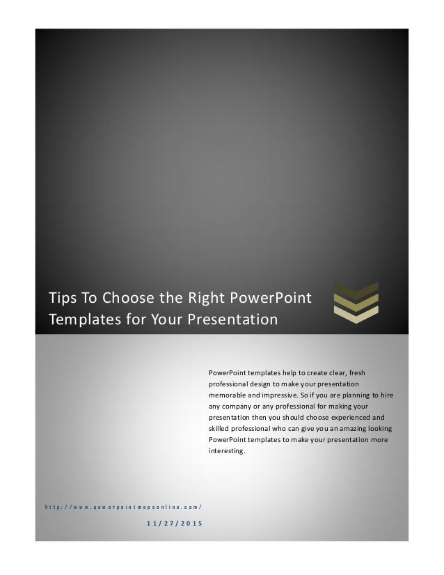 Tips To Choose The Right Powerpoint Templates For Your Presentatio