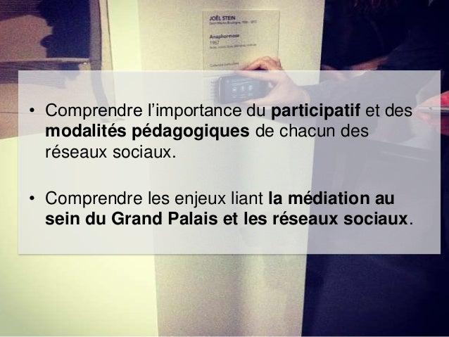 • Comprendre l'importance du participatif et des modalités pédagogiques de chacun des réseaux sociaux. • Comprendre les en...