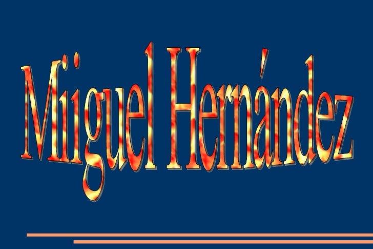 Miiguel Hernández