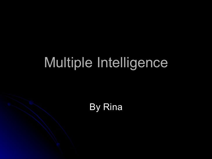 Multiple Intelligence By Rina