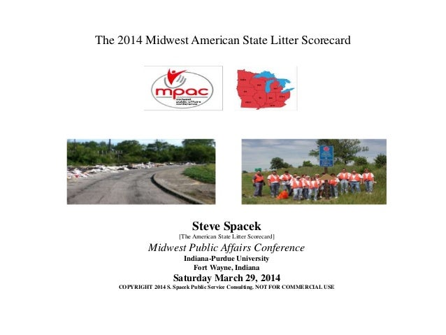 The 2014 Midwest American State Litter Scorecard Steve Spacek [The American State Litter Scorecard] Midwest Public Affairs...
