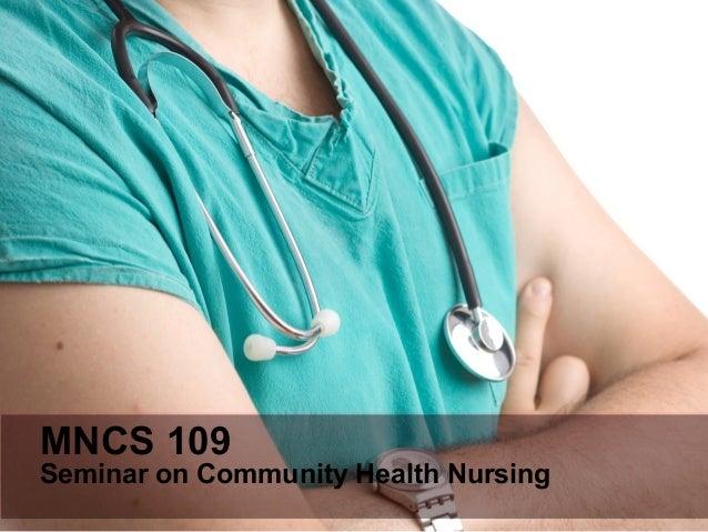 MNCS 109Seminar on Community Health Nursing
