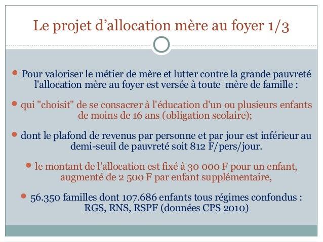 Le projet d'allocation mère au foyer 1/3 Pour valoriser le métier de mère et lutter contre la grande pauvreté     lalloca...