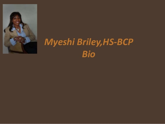 Myeshi Briley,HS-BCP Bio