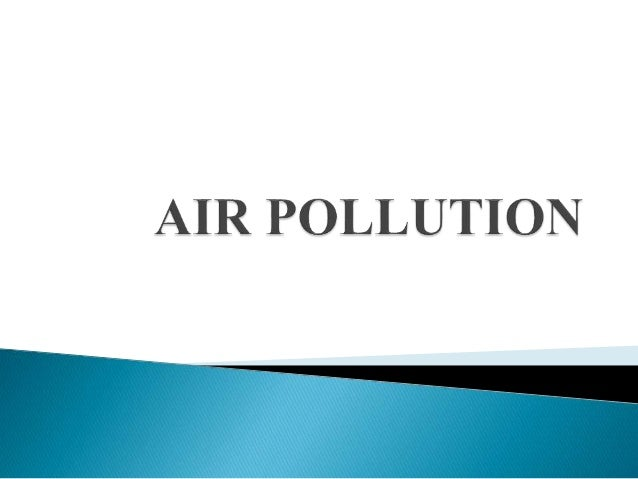 One could claim that Air Pollution started when humans began burning fuels or open-burning. In other words, all man made e...
