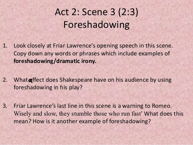 how does shakespeare use contrast foreshadowing in romeo and juliet Foreshadowing in romeo and juliet  william shakespeare's clever use of foreshadowing throughout the play romeo and juliet elevated the audience's attention.