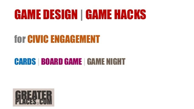 GAME DESIGN | GAME HACKS for CIVIC ENGAGEMENT CARDS | BOARD GAME | GAME NIGHT