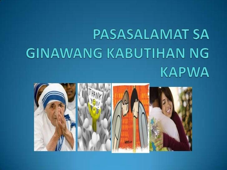 Powerpoint On Pasasalamat Sa Ginawang Kabutihan Ng Kapwa