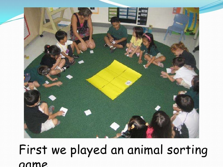 First we played an animal sorting game. <br />