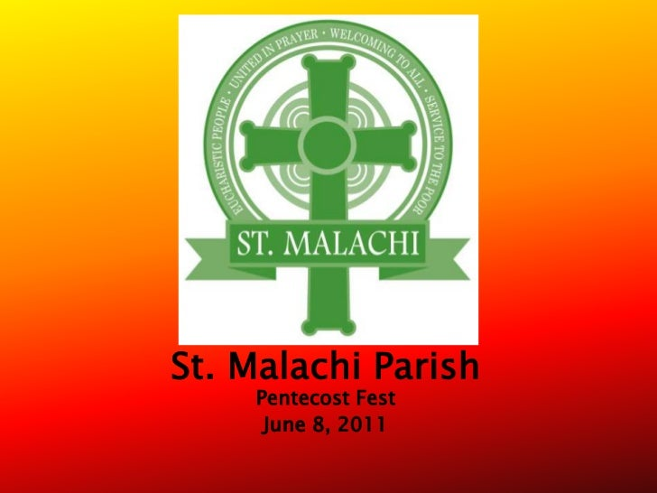 St. Malachi Parish<br />Pentecost Fest<br />June 8, 2011<br />