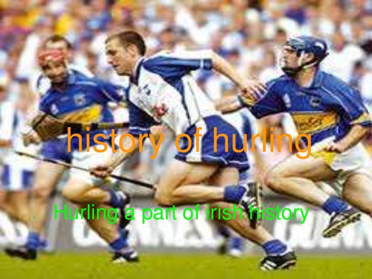 history of hurling   history of hurling   Hurling a part of irish history.  Hurling a part of irish history