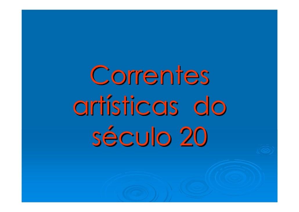 Correntes artísticas do  século 20