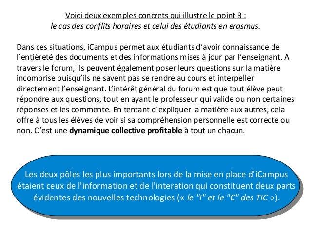 Voici deux exemples concrets qui illustre le point 3 : le cas des conflits horaires et celui des étudiants en erasmus. Dan...