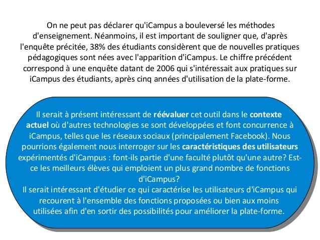 On ne peut pas déclarer qu'iCampus a bouleversé les méthodes d'enseignement. Néanmoins, il est important de souligner que,...