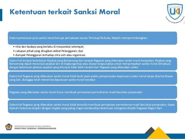 Ketentuan terkait Sanksi Moral Dalam penentuan jenis sanksi moral berupa pernyataan secara Tertutup/Terbuka, Majelis mempe...