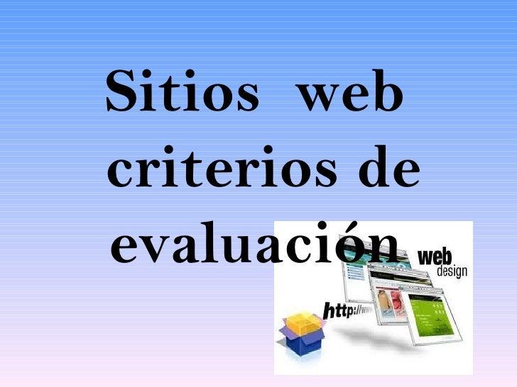 Sitios webcriterios deevaluación