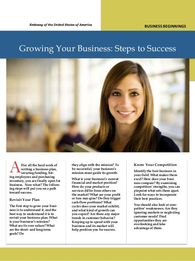 Growing Your Business: Steps to SuccessAFter all the hard work ofwriting a business plan,securing funding, hir-ing employe...