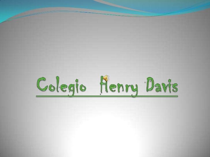 Colegio  Henry Davis<br />