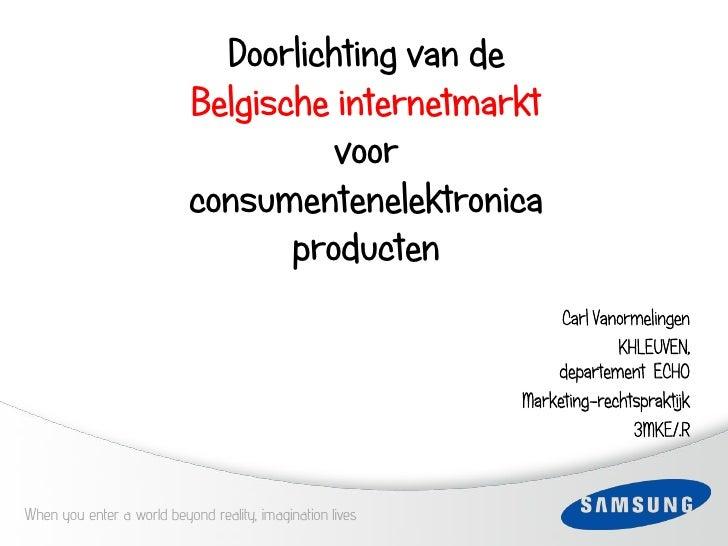 Doorlichting van de                            Belgische internetmarkt                                      voor          ...