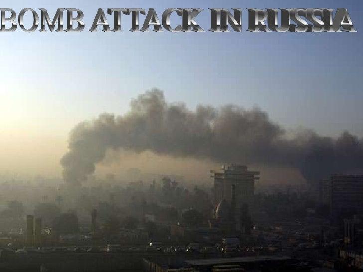 BOMB ATTACK IN RUSSIA <br />