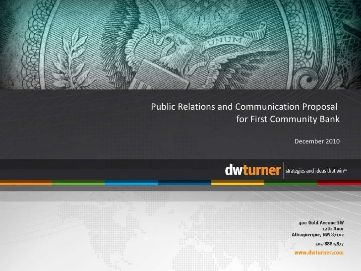 Public Relations and Communication Proposal  for First Community Bank December 2010
