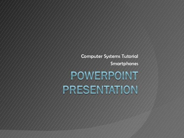 Computer Systems Tutorial Smartphones