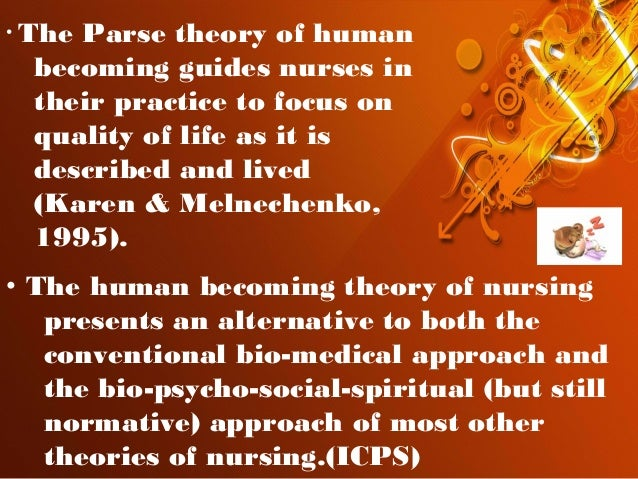 humanbecoming theory I am so glad there's a sample presentation about this theory, its so confusing, do you have any advice for someone also trying to put together a power point.