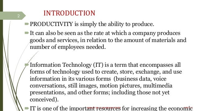 information technology and productivity a review Information, technology and information worker productivity: task level evidence sinan aral, erik brynjolfsson, marshall van alstyne nber working paper no 13172.