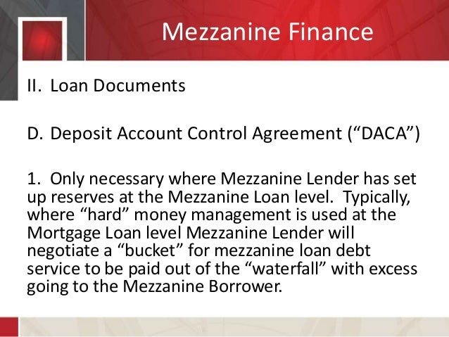 Real Estate Mezzanine Lending Documentation And Deal Structuring