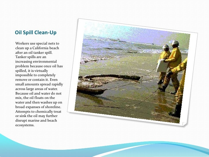 Oil Spill Clean-Up<br />Workers use special nets to clean up a California beach after an oil tanker spill. Tanker spills a...