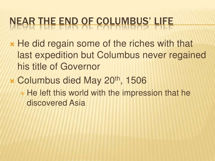 What are the pros and cons of Christopher Columbus's journeys?