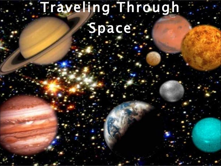 Traveling Through Space