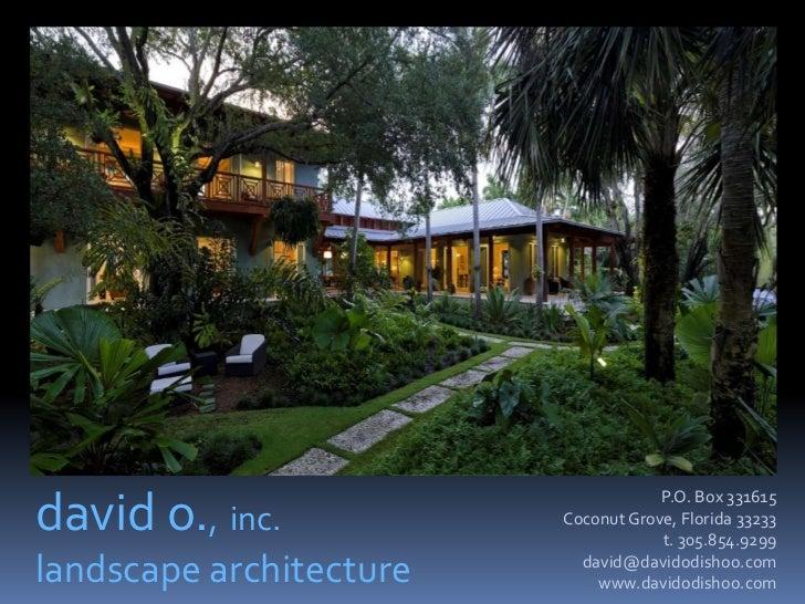 David O. Landscape Architect