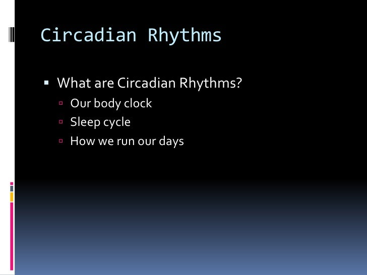 understanding the circadian rhythm Welcome to mycircadianclock a new type of app that helps you understand your body's rhythms while contributing to research.