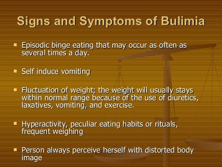 a description of bulimia in eating binges which may occur as often as several times of a day Learn about binge eating disorder symptoms and causes (usually less than two hours) eating binges occur at least twice a week for three months and may occur as often as several times a day (commonly known as bulimia) is an eating disorder characterized by extreme overeating or.