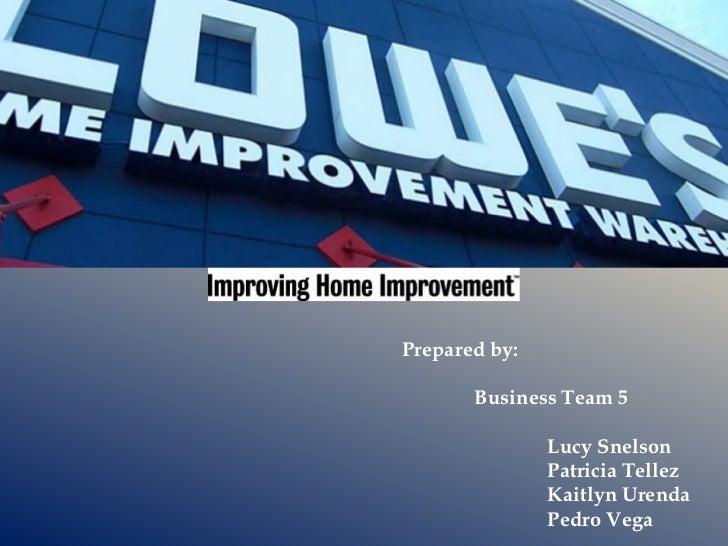 Prepared by:       Business Team 5               Lucy Snelson               Patricia Tellez               Kaitlyn Urenda  ...