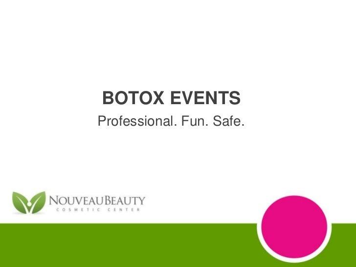 BOTOX EVENTSProfessional. Fun. Safe.